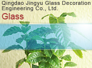 Qingdao Jingyu Glass Decoration Engineering Co., Ltd.
