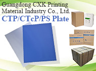 Guangdong CXK Printing Material Industry Co., Ltd.