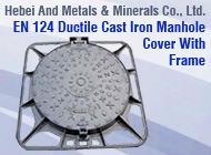 Hebei And Metals & Minerals Co., Ltd.