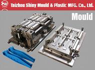 Taizhou Shiny Mould & Plastic MFG. Co., Ltd.