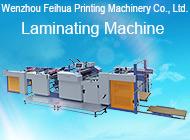 Wen Zhou Feihua Printing Machinery Co., Ltd.