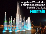 Hangzhou West-Lake Fountain Installation Serials Co., Ltd.