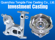 Quanzhou Tengda Fine Casting Co., Ltd.