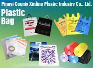 Pingyi County Xinling Plastic Industry Co., Ltd.