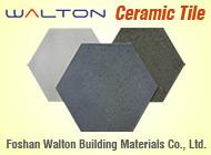 Foshan Walton Building Materials Co., Ltd.