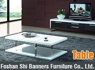 Foshan Shi Banners Furniture Co., Ltd.
