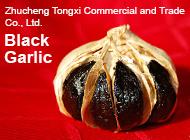 Zhucheng Tongxi Commercial and Trade Co., Ltd.