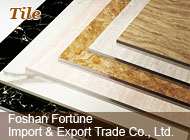Foshan Fortune Import & Export Trade Co., Ltd.
