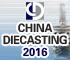 CHINA DIECASTING 2016