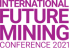 Future Mining Conference 2021