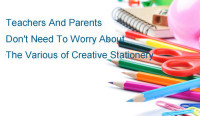 Teachers and Parents Don't Need to Worry About The Various of Creative Stationery