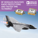 ADI Expands Portfolio of RF's Microwave Standard Modules for Rapid Prototyping and Faster Time to Market