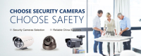 Choose Security Cameras, Choose Safety