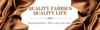 Quality Fabrics,Quality Life