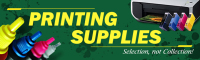 Printing Supplies,Selection, Not Collection