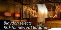 Utopian Leisure Has Opened Its Second Fat Buddha Pan-Asian Restaurant on a Landmark Site