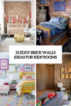 32 Edgy Brick Walls Ideas For Kids' Rooms