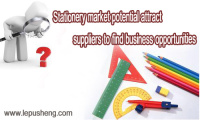 Stationery Industry in China Has Great Potential