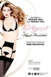 Penelope and Monica Collaborated with Agent Provocateur to Design Tantalizing Lingerie