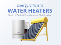 Water Heaters, Wash The Wasteful Times Away and Cherish Nature