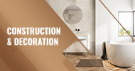 Construction and Decoration