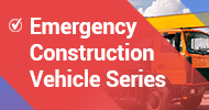 Emergency Construction Vehicle Series