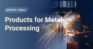 Products for Metal Processing