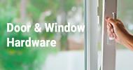 Door & Window Hardware