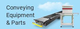 Conveying Equipment & Parts