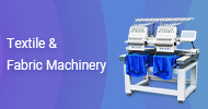 Textile & Fabric Machinery