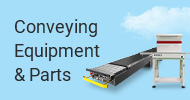 Conveying Equipment & Parts