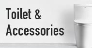 Toilet & Accessories