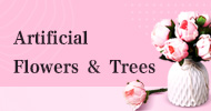 Artificial Flowers & Trees