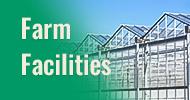 Farm Facilities