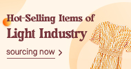 Hot-Selling Items of Light Industry