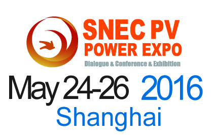 SNEC 10th (2016) International Photovoltaic Power Generation Conference & Exhibition