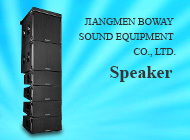 JIANGMEN BOWAY SOUND EQUIPMENT CO., LTD.