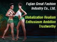 Fujian Great Fashion Industry Co., Ltd.