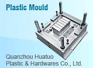 Quanzhou Huatuo Plastic & Hardwares Co., Ltd.