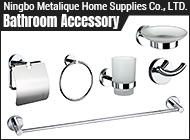 Ningbo Metalique Home Supplies Co., LTD.