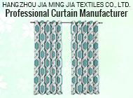 HANGZHOU JIA MING JIA TEXTILES CO., LTD.