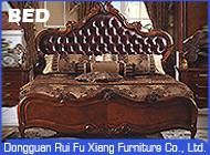 Dongguan Rui Fu Xiang Furniture Co., Ltd.