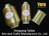 Dongyang Tailian Arts and Crafts Manufacture Co., Ltd.