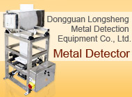Dongguan Longsheng Metal Detection Equipment Co., Ltd.