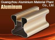 Guangzhou Aluminium Material Plant Co., Ltd.