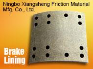 Ningbo Xiangsheng Friction Material Mfg. Co., Ltd.