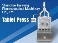 Shanghai Tianfeng Pharmaceutical Machinery Co., Ltd.