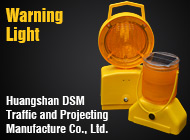 Huangshan DSM Traffic and Projecting Manufacture Co., Ltd.