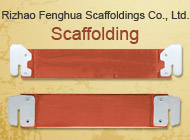 Rizhao Fenghua Scaffoldings Co., Ltd.