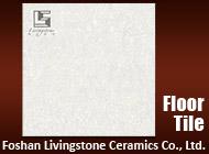 Foshan Livingstone Ceramics Co., Ltd.